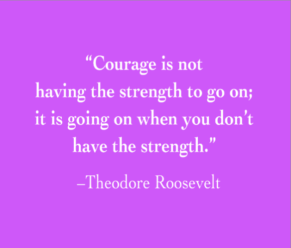 Courage Quotes Surviving Limbo